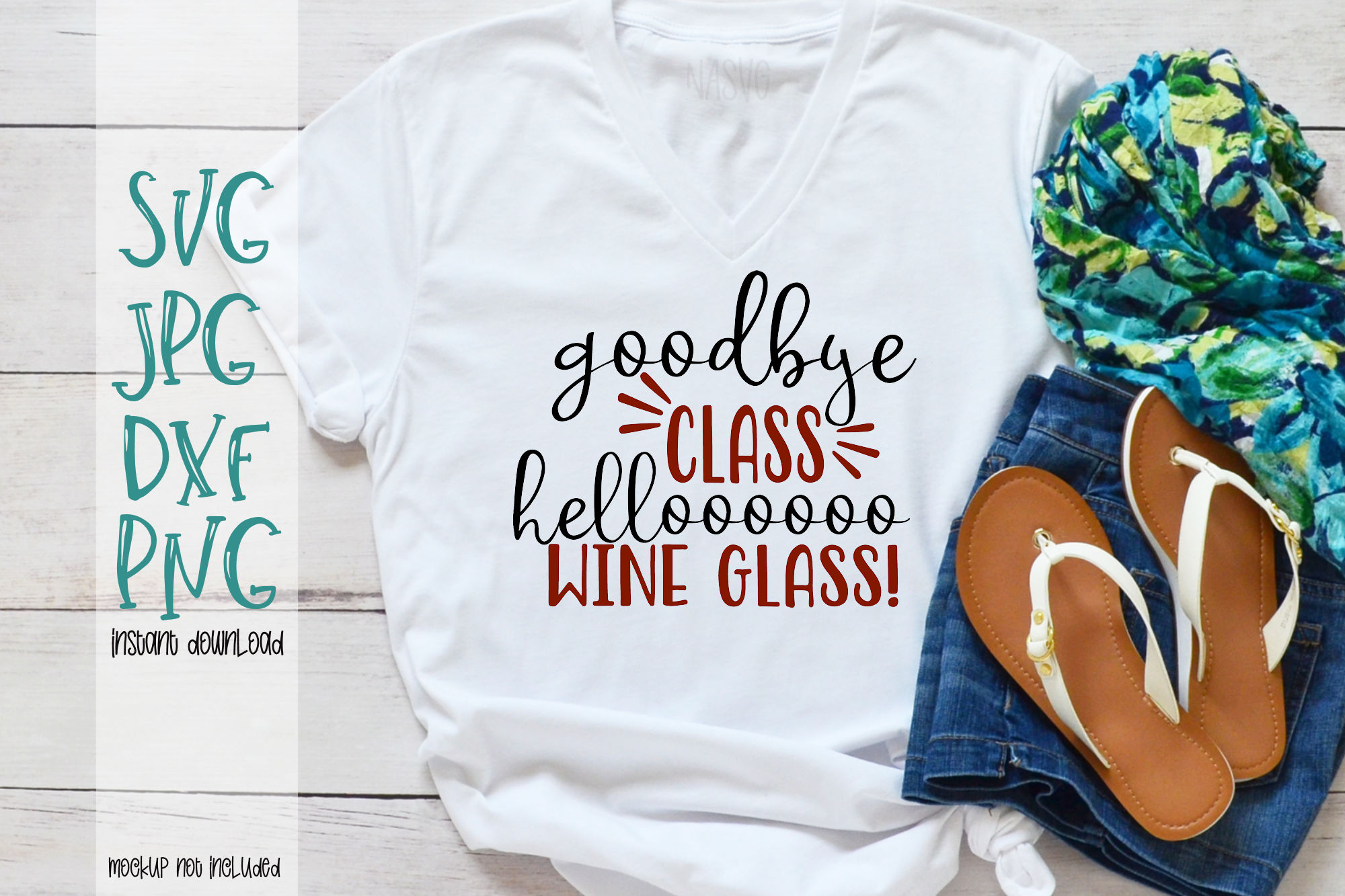 Goodbye Class Helloooo Wine Glass - A End of School Year SVG example image 1