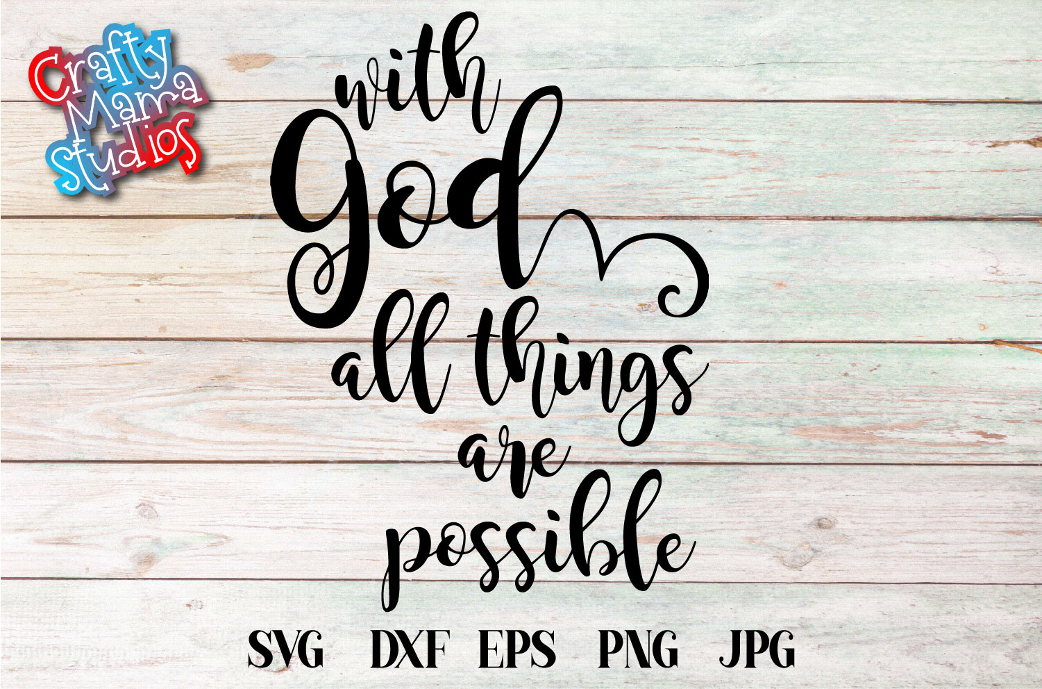 With God All Things Are Possible SVG, Faith In God SVG example image 2