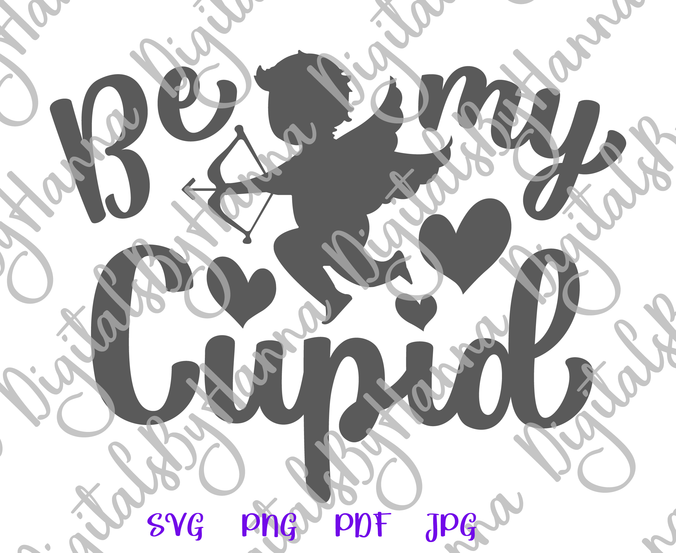 Be My Cupid Happy Valentine's day Sign Print & Cut PNG SVG example image 5