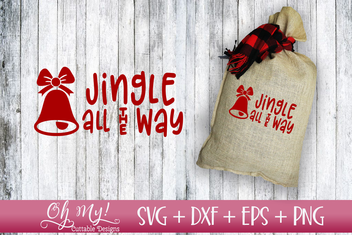 Jingle All The Way - SVG EPS DXF Cutting File example image 1