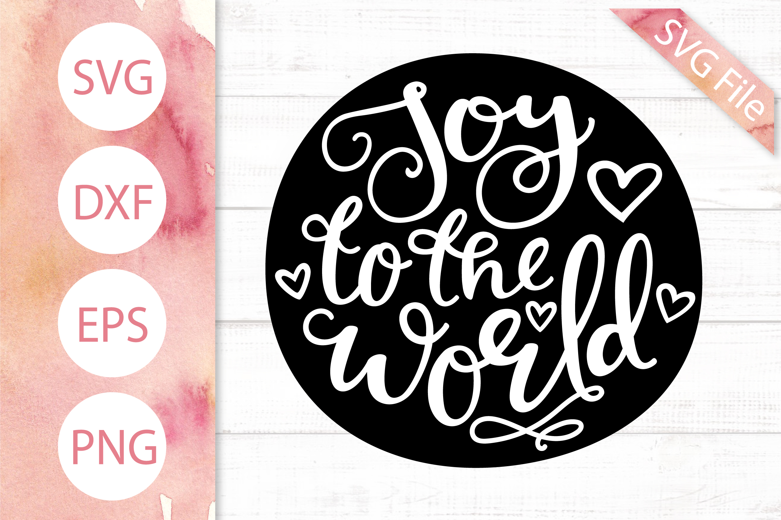 Joy to the World SVG DXF PNG EPS Christmas SVG File, Joy Svg example image 1