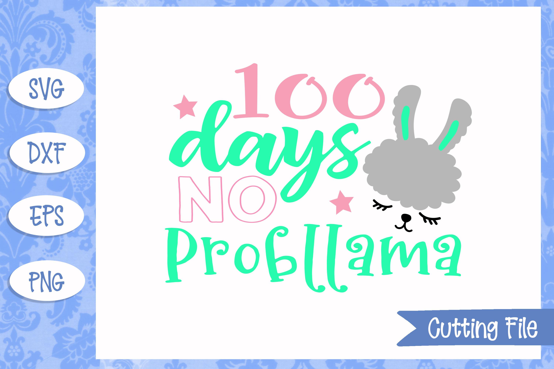 100 days no probllama SVG File example image 1