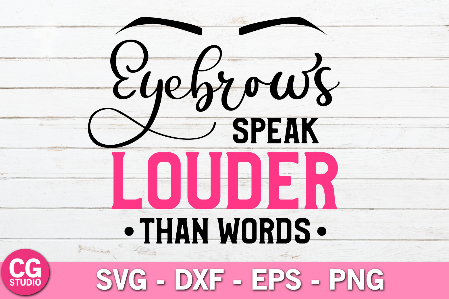 Eyebrows speak louder than words SVG example image 1