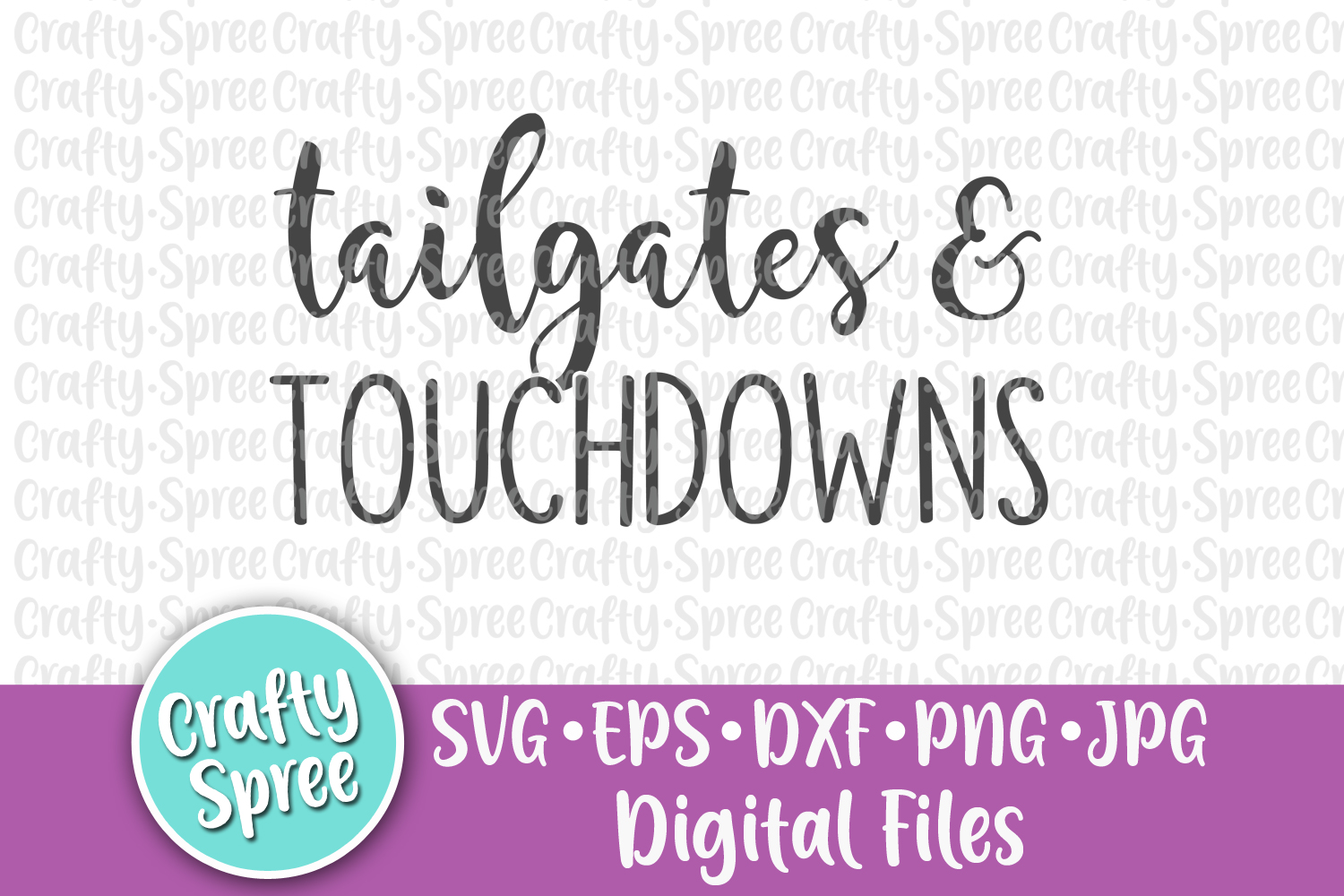 Tailgates and Touchdowns Football SVG PNG DXF Cut File example image 2