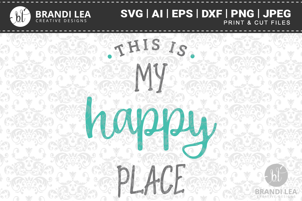 This is My Happy Place SVG Cutting Files example image 1