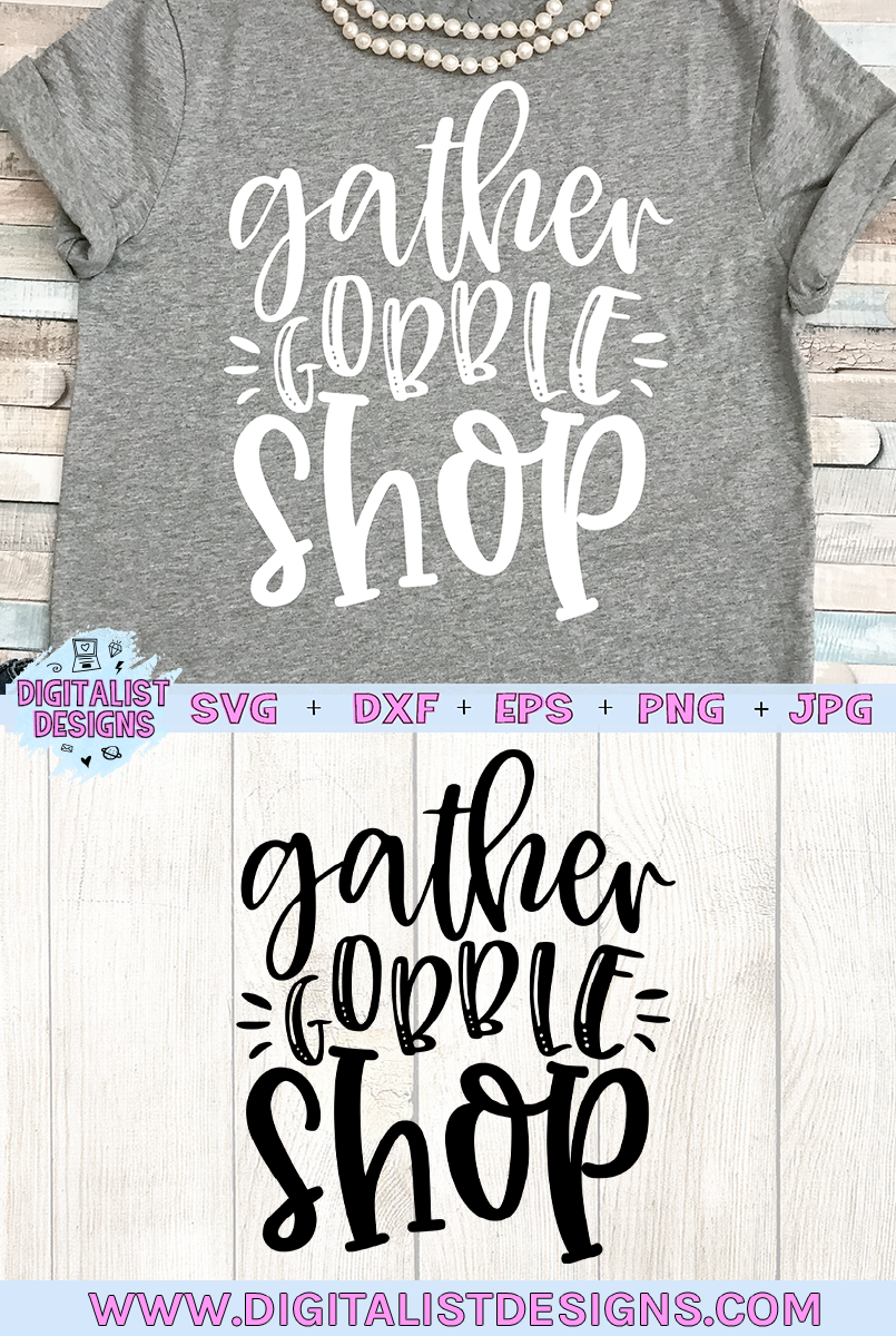 Gather Gobble Shop SVG |Black Friday SVG example image 2