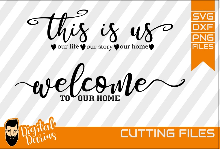 2x Welcome to our home svg, Love svg, Home svg, Digital example image 1