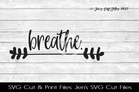 Breathe SVG Cut FIle example image 1