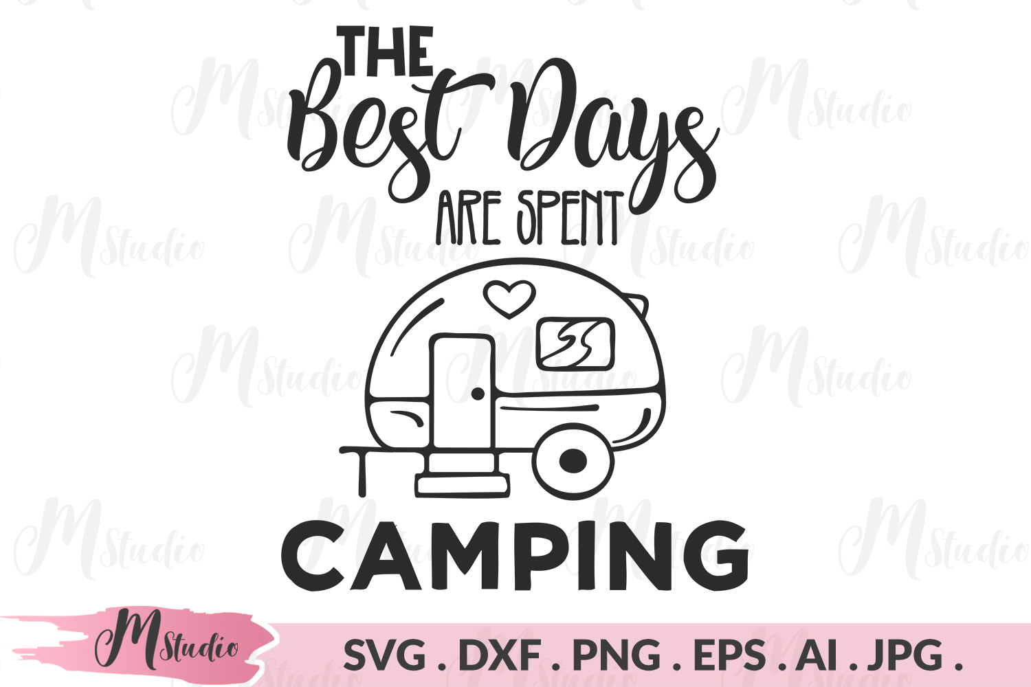 The Best Days Are Spent Camping svg. example image 1