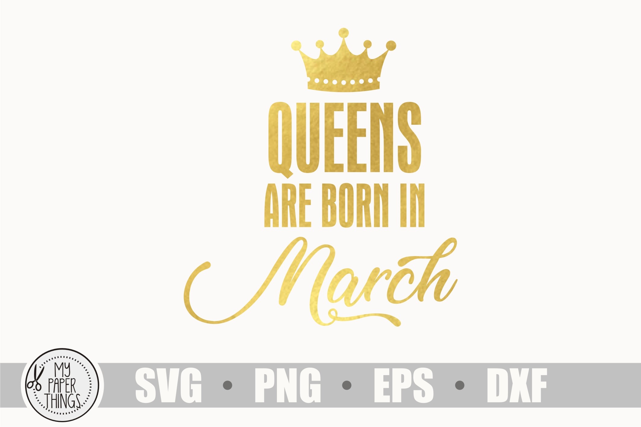 Queens are born in March svg, Birthday svg example image 1