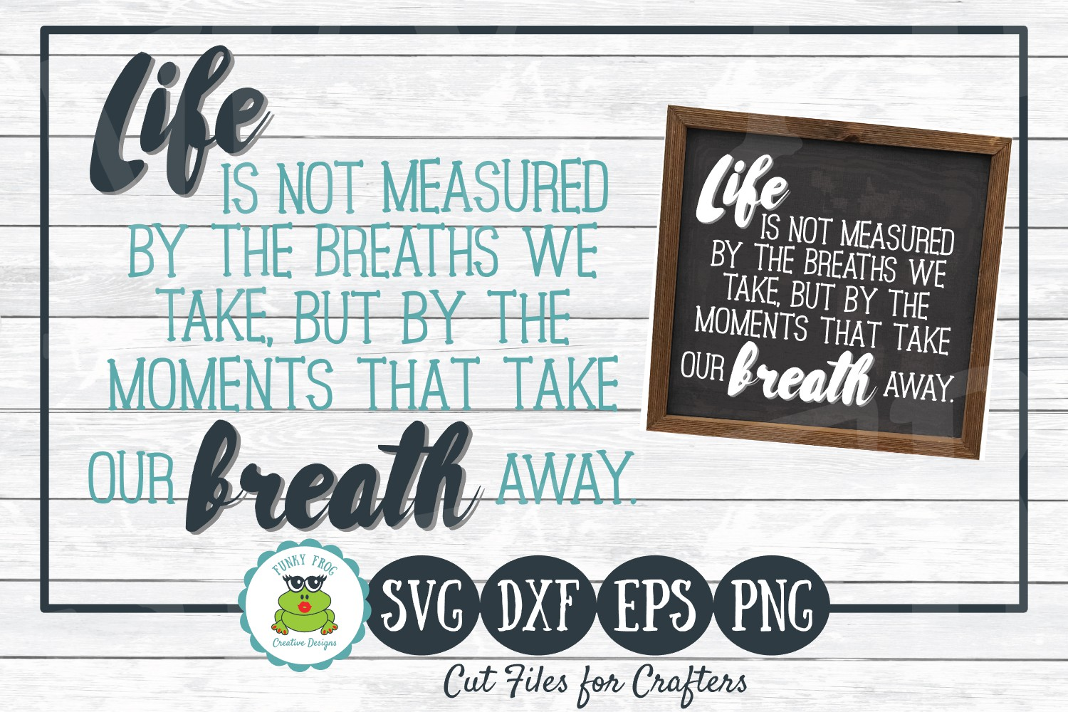 Life Is Not Measured By The Breaths We Take- Inspirational S example image 1