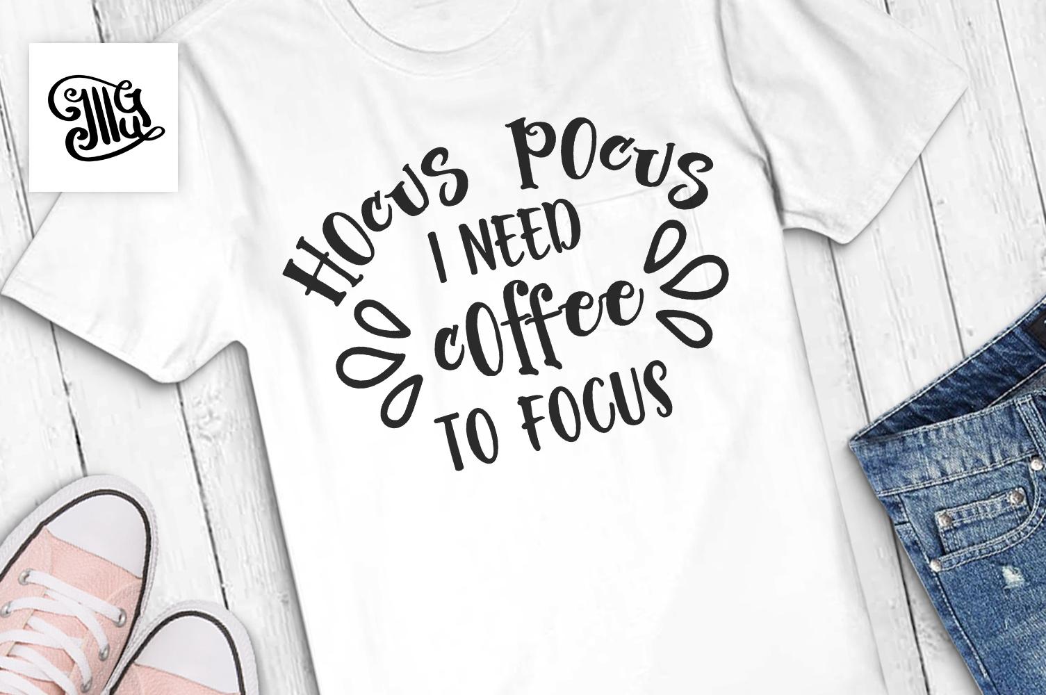 Hocus pocus I need coffee to focus example image 1