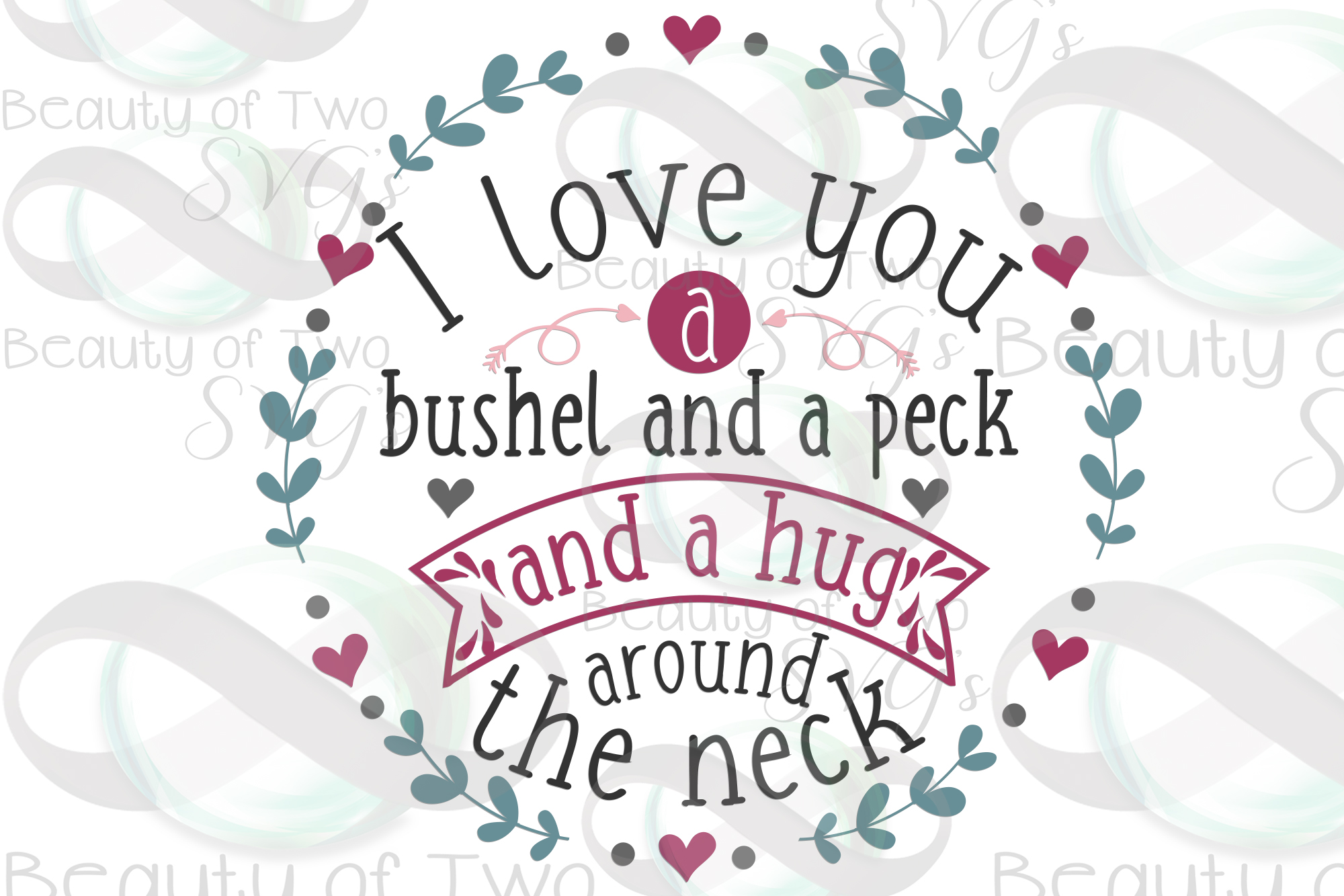 Valentines Love you a bushel and a peck svg, love sign svg, example image 3