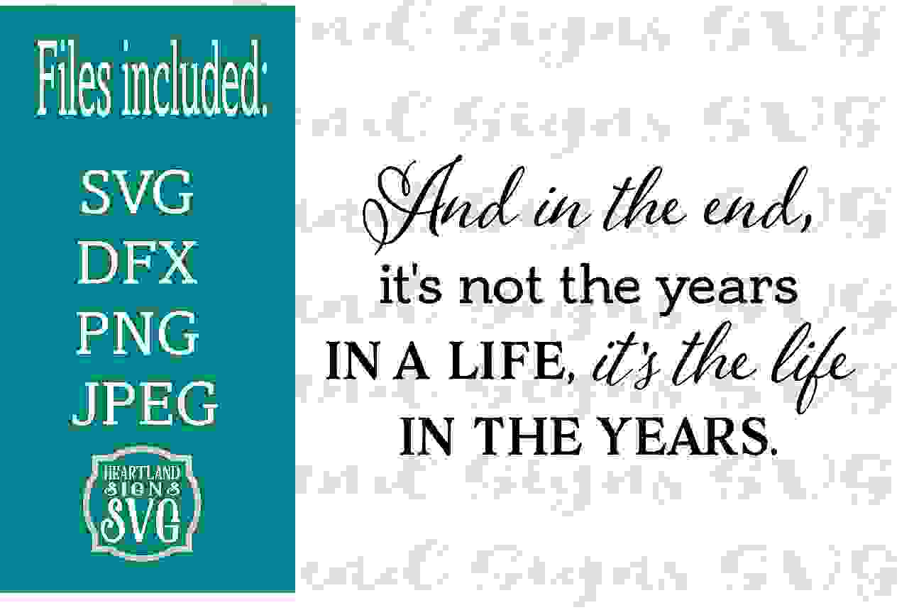 And in the End Life Inspirational Sympathy SVG example image 1