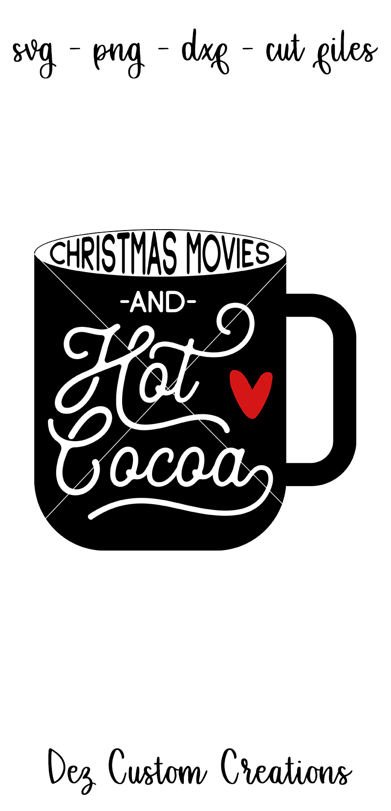 Christmas Movies & Hot Cocoa - Wine - SVG DXF PNG files example image 4