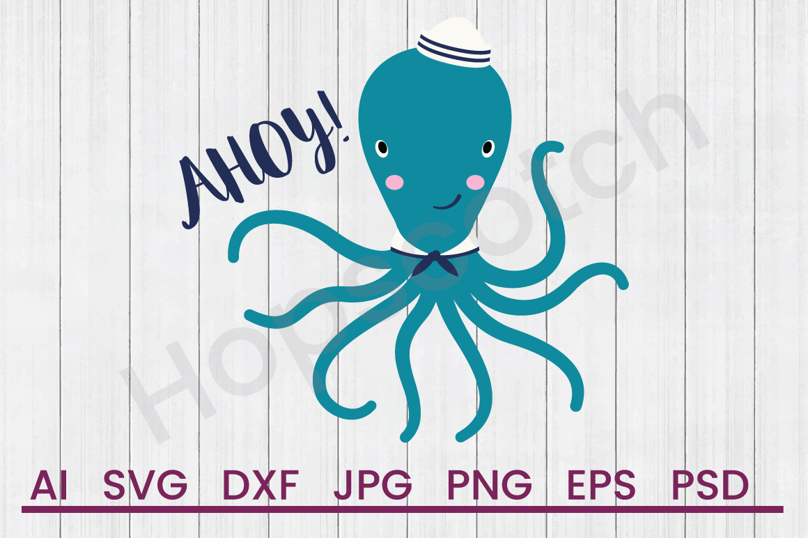 Octopus SVG, Ahoy SVG, DXF File, Cuttatable File example image 1