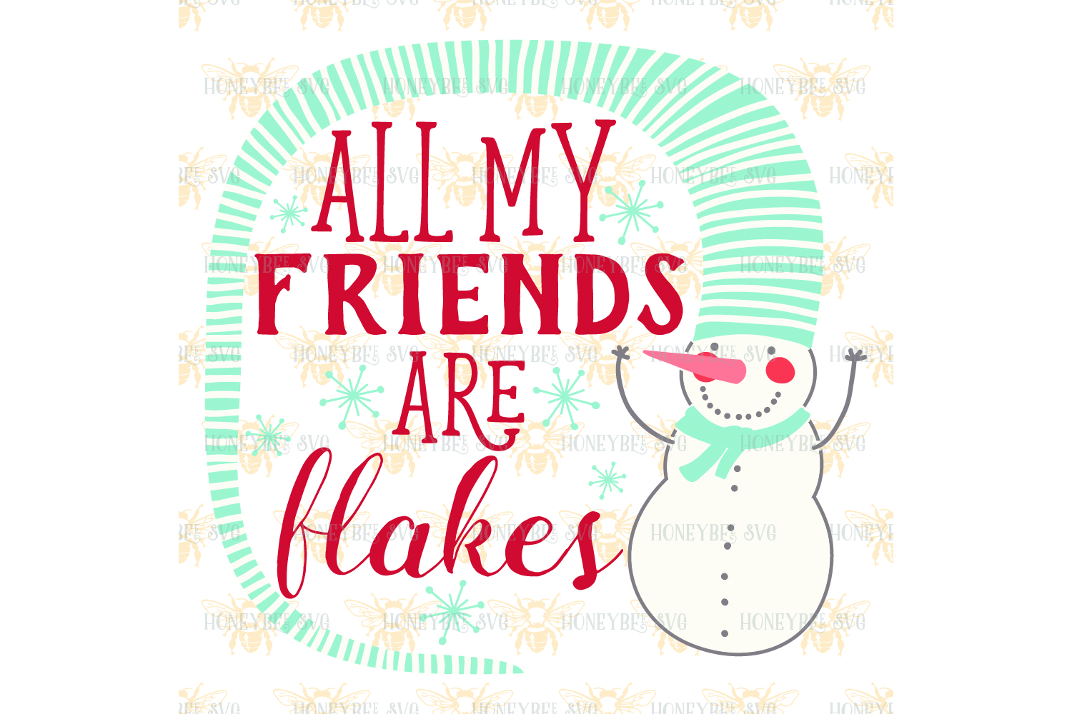 All My Friends Are Flakes svg example image 2