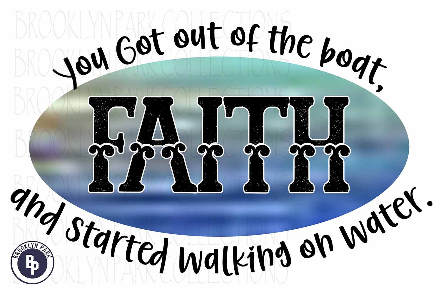 Faith, Started Walking On Water, Sublimation PNG, Print example image 1