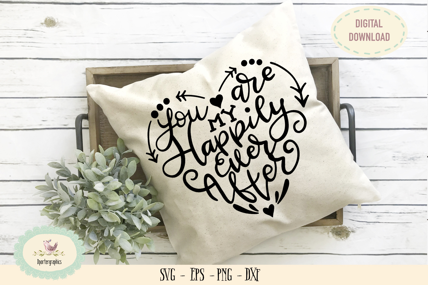 You are my happily ever after SVG PNG love quote example image 1