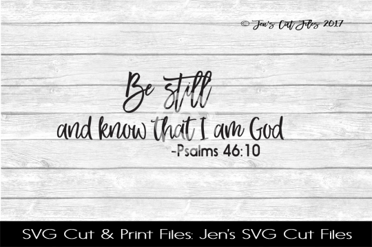 Be Still Scripture SVG Cut File example image 1