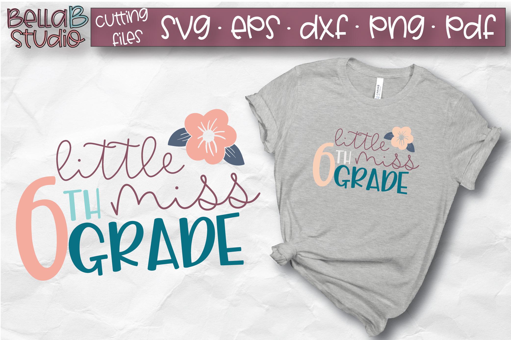 Little Miss 6th Grade SVG, Sixth Grade, School SVG, Grade 6 example image 1