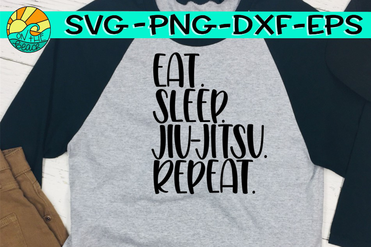 Eat. Sleep. Jui Jitsu. Repeat. - SVG PNG EPS DXF example image 1