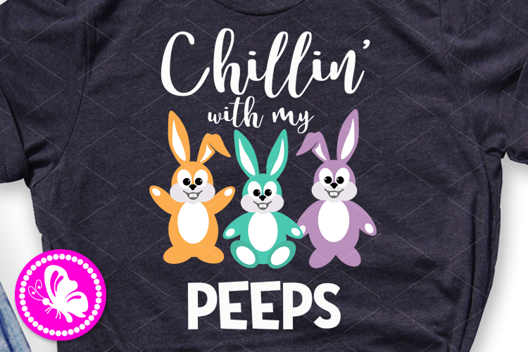 Chillin' with my peeps png Bunnies clipart Happy Easter svg example image 1