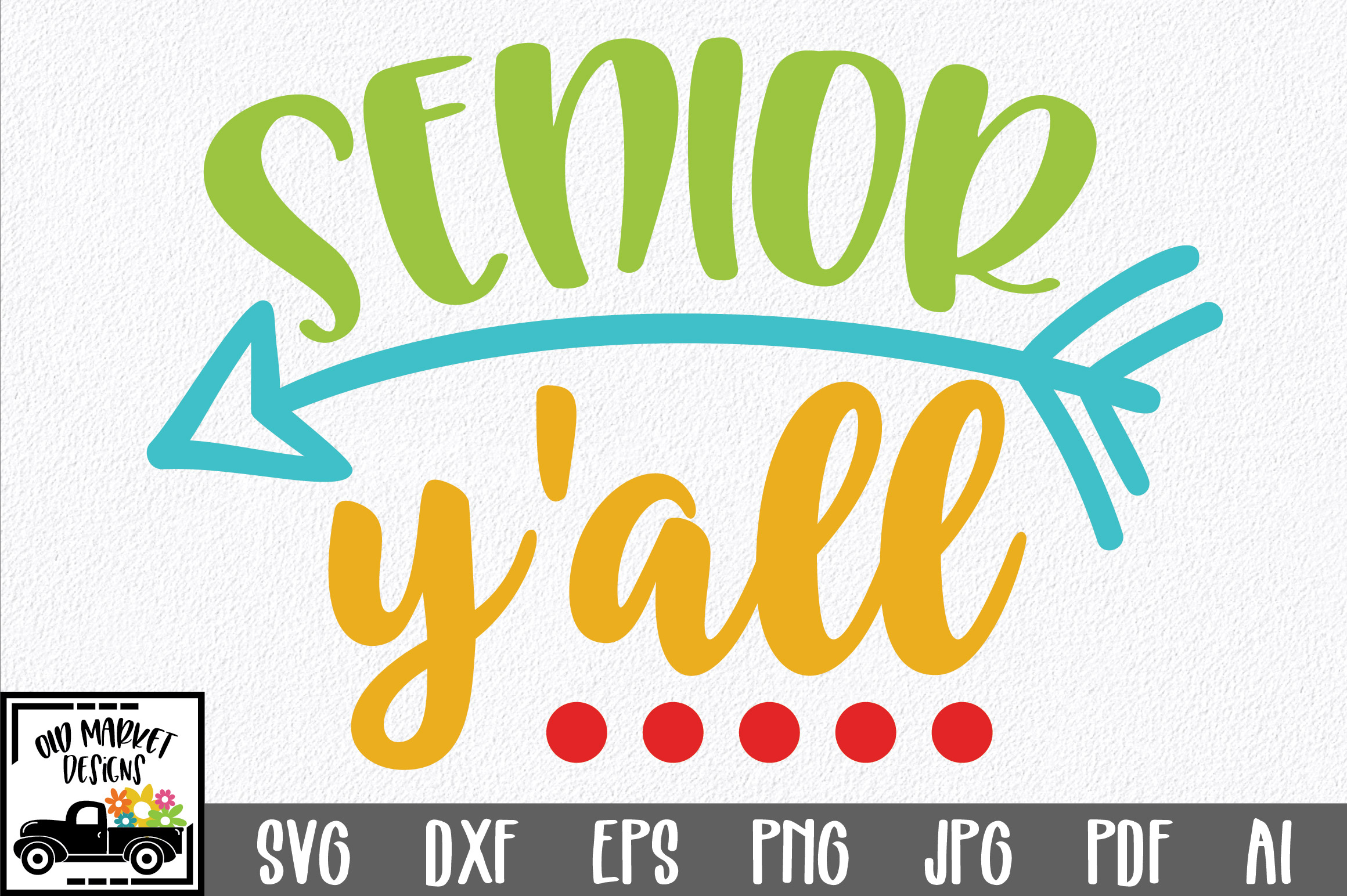 Senior Y'all SVG Cut File - Back to School SVG DXF EPS example image 1