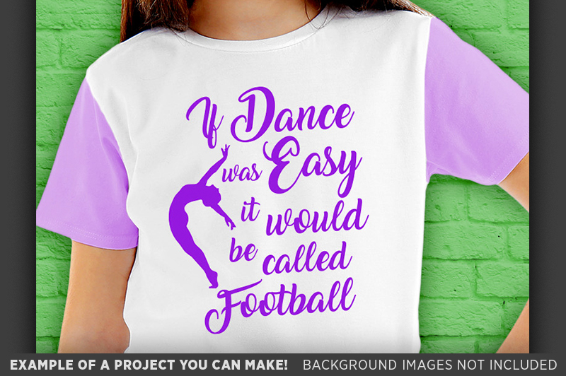 If Dance Was Easy SVG - Dance Shirt SVG File - 1049 example image 3