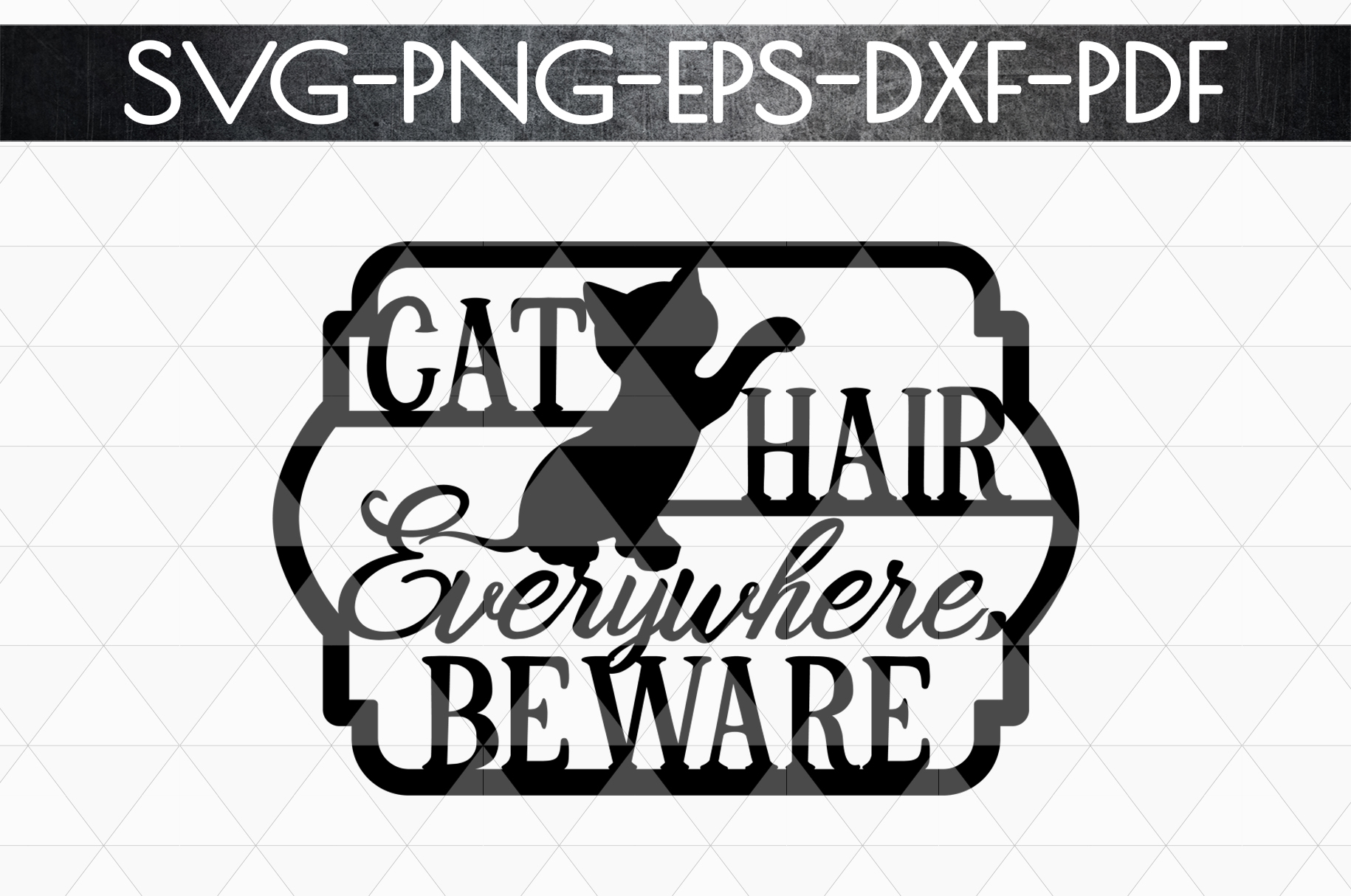 Cat Hair Everywhere Sign Papercut Template, Cat House SVG example image 4