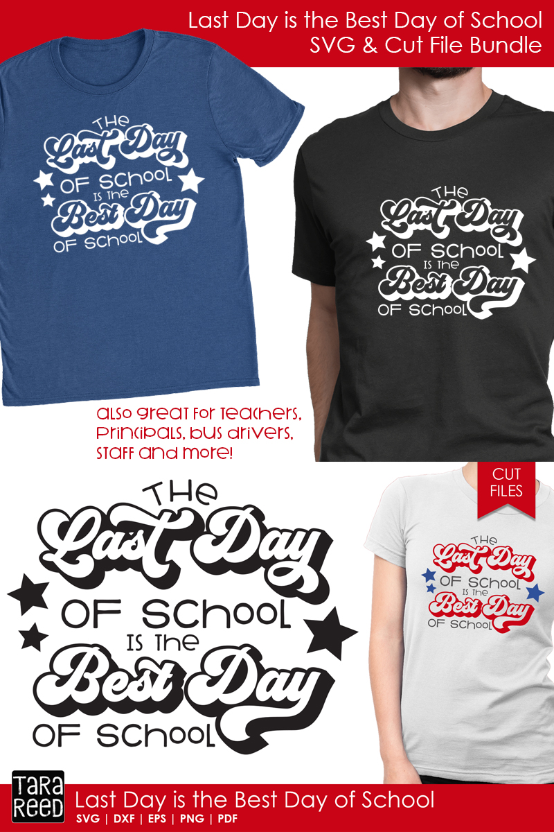 Last Day is the Best Day of School - SVG and Cut Files example image 2