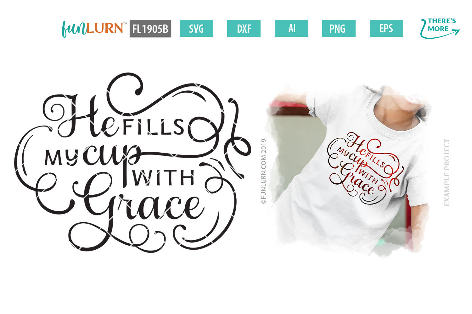 He Fills My Cup With Grace SVG Cut File example image 1