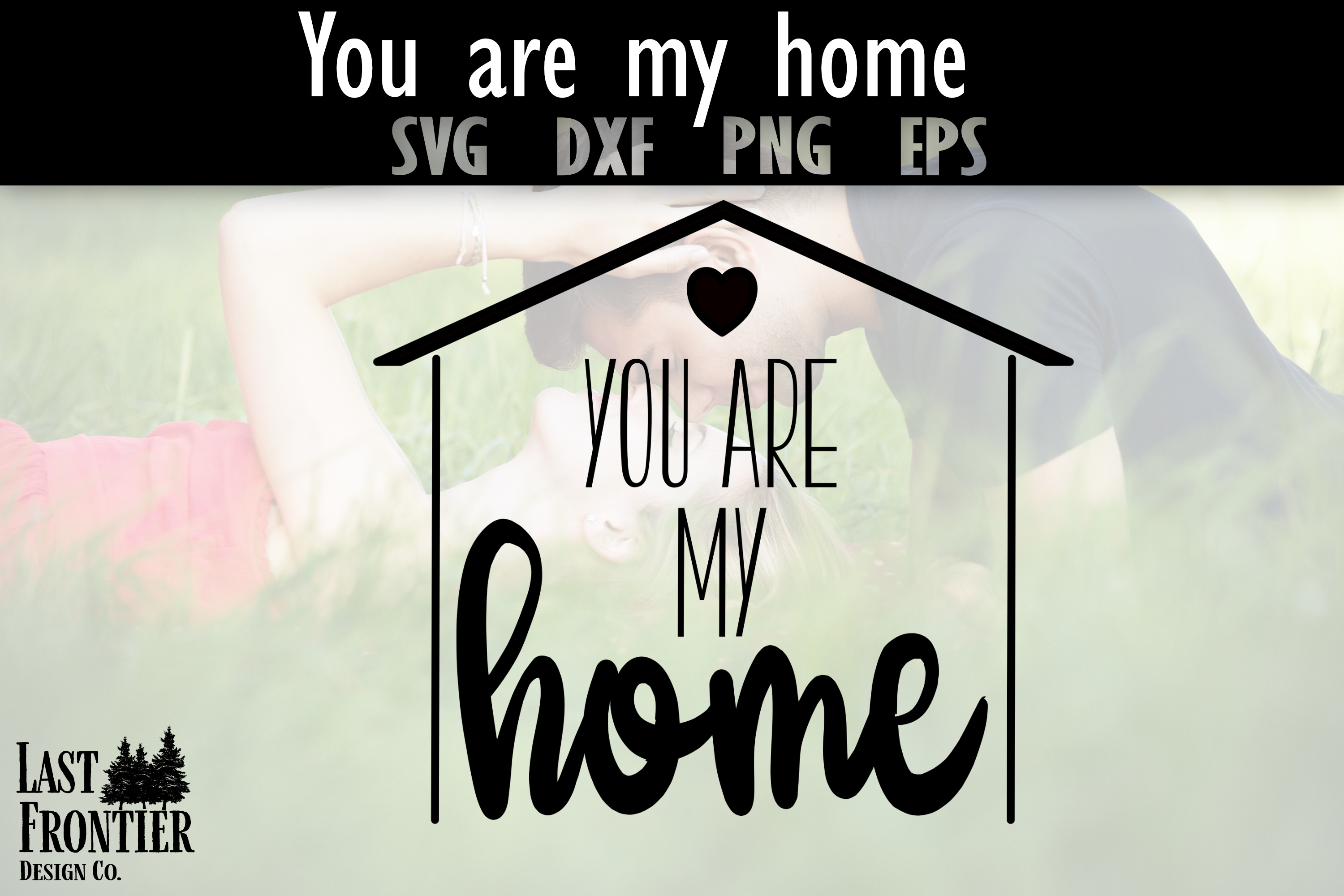 You are my home example image 1