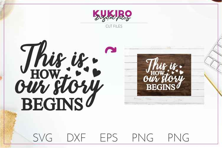 This is how our story begins SVG- Wedding cut files example image 1
