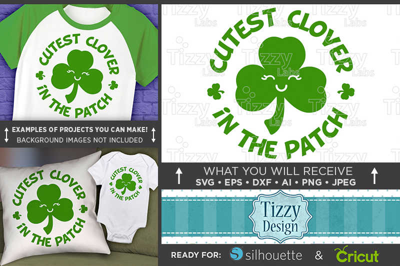 Cutest Clover in the Patch SVG - St. Patricks Shirt - 1078 example image 1