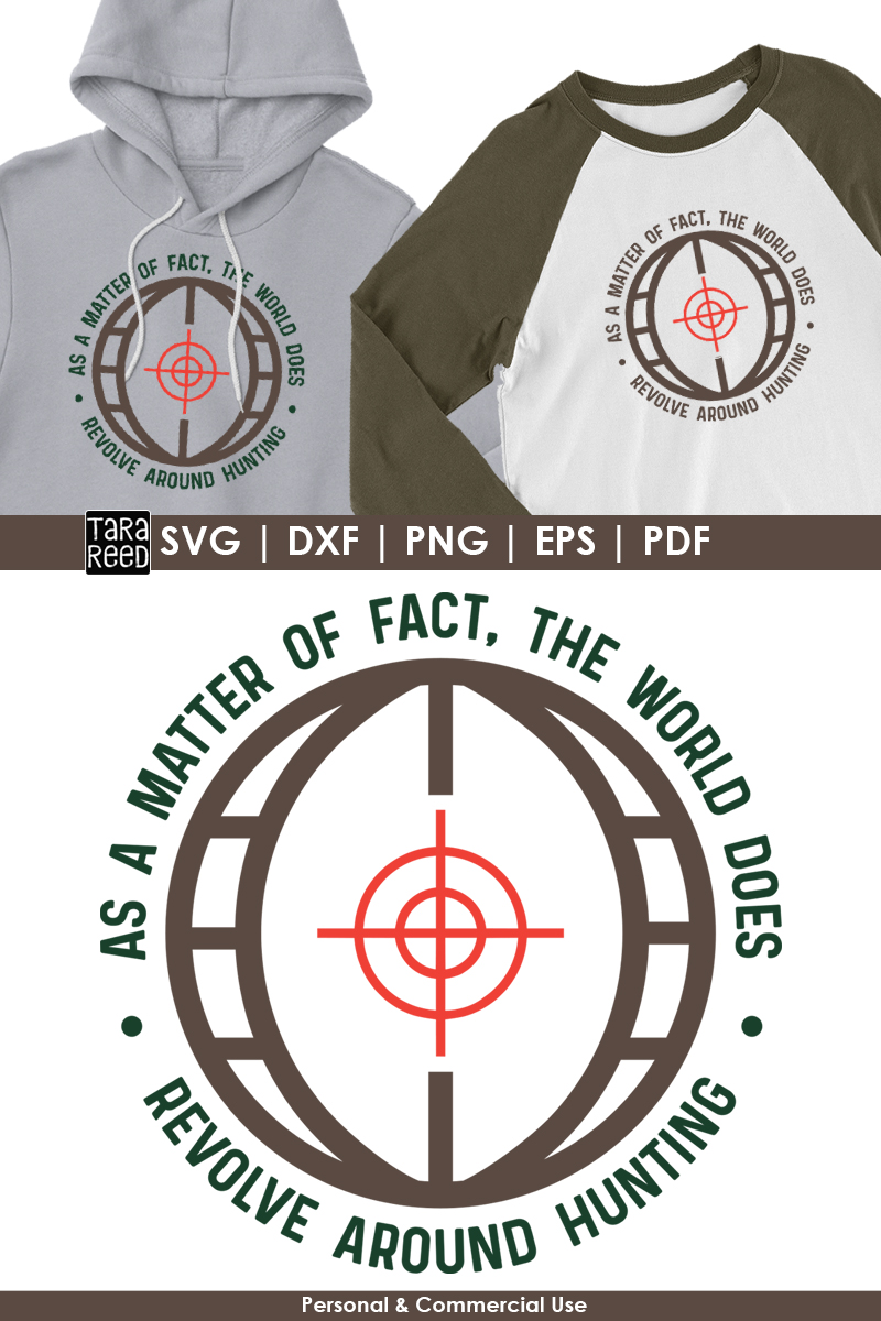 The World Revolves Around Hunting - SVG and Cut Files example image 2