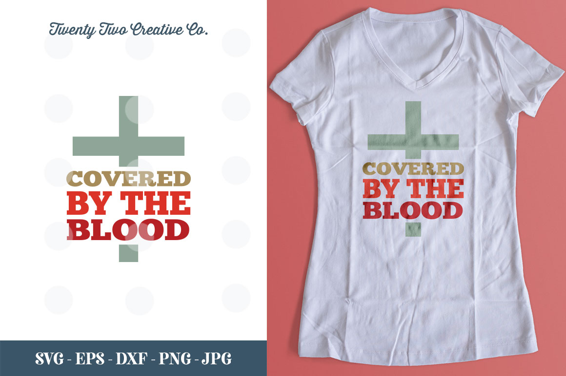 Covered by the Blood Cut File - SVG, DXF, PNG, EPS, JPG example image 1