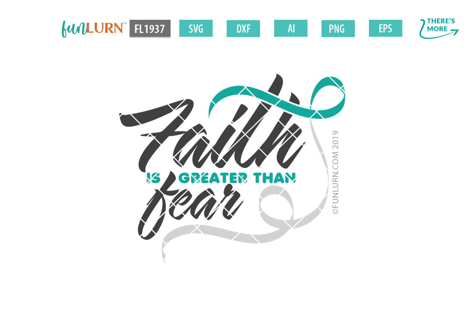 Faith is Greater Than Fear Teal and White Ribbon SVG example image 2