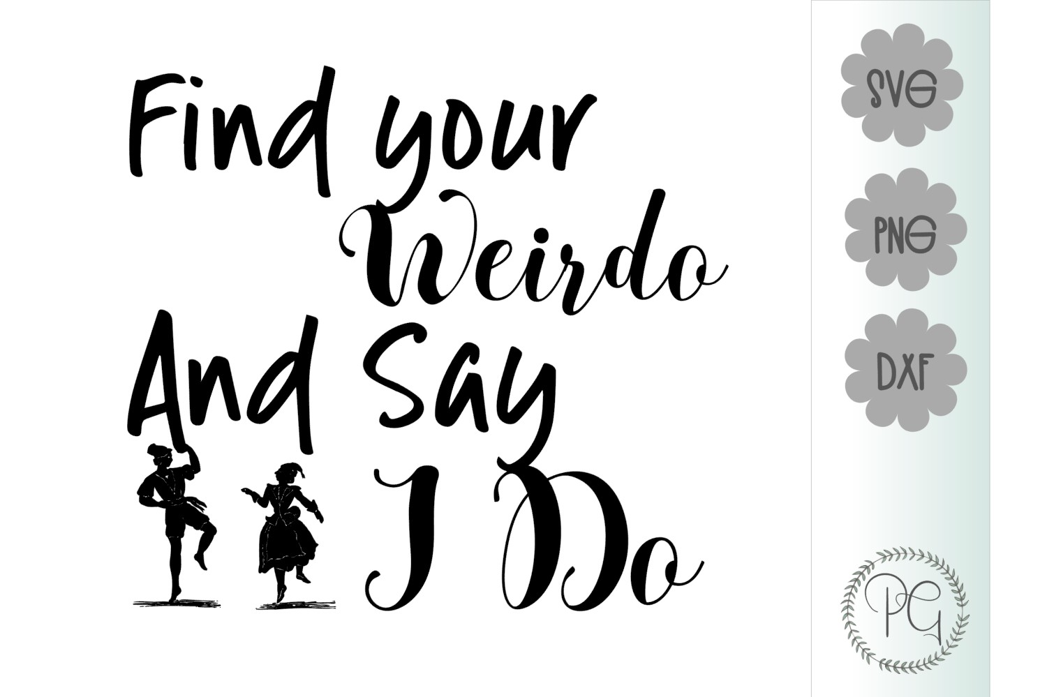 Find Your Weirdo SVG PNG DXF example image 2