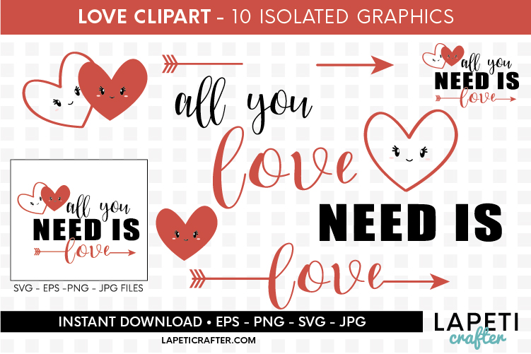 Valentines Day clip art, all you need is love svg, eps, png example image 3