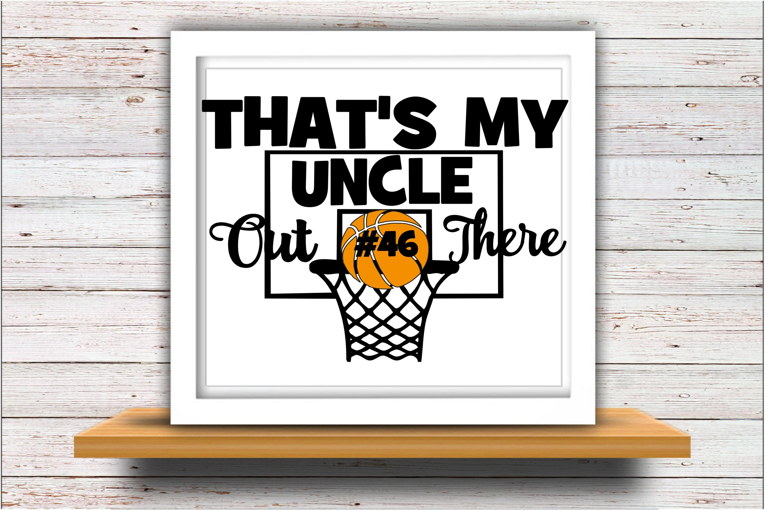Basketball SVG DXF JPEG Silhouette Cameo Cricut uncle svg example image 2