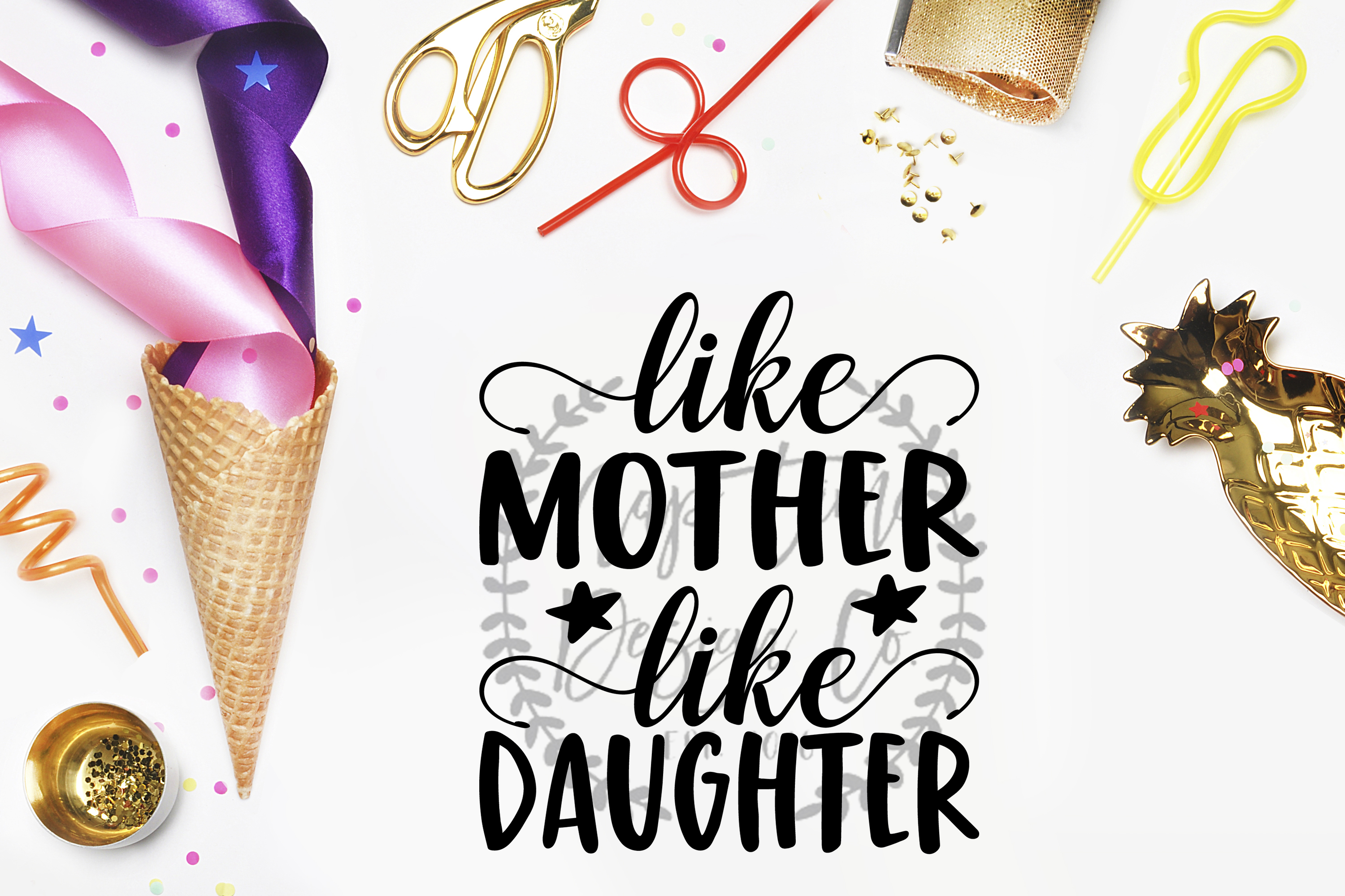Like Mother, Like Daughter SVG example image 1