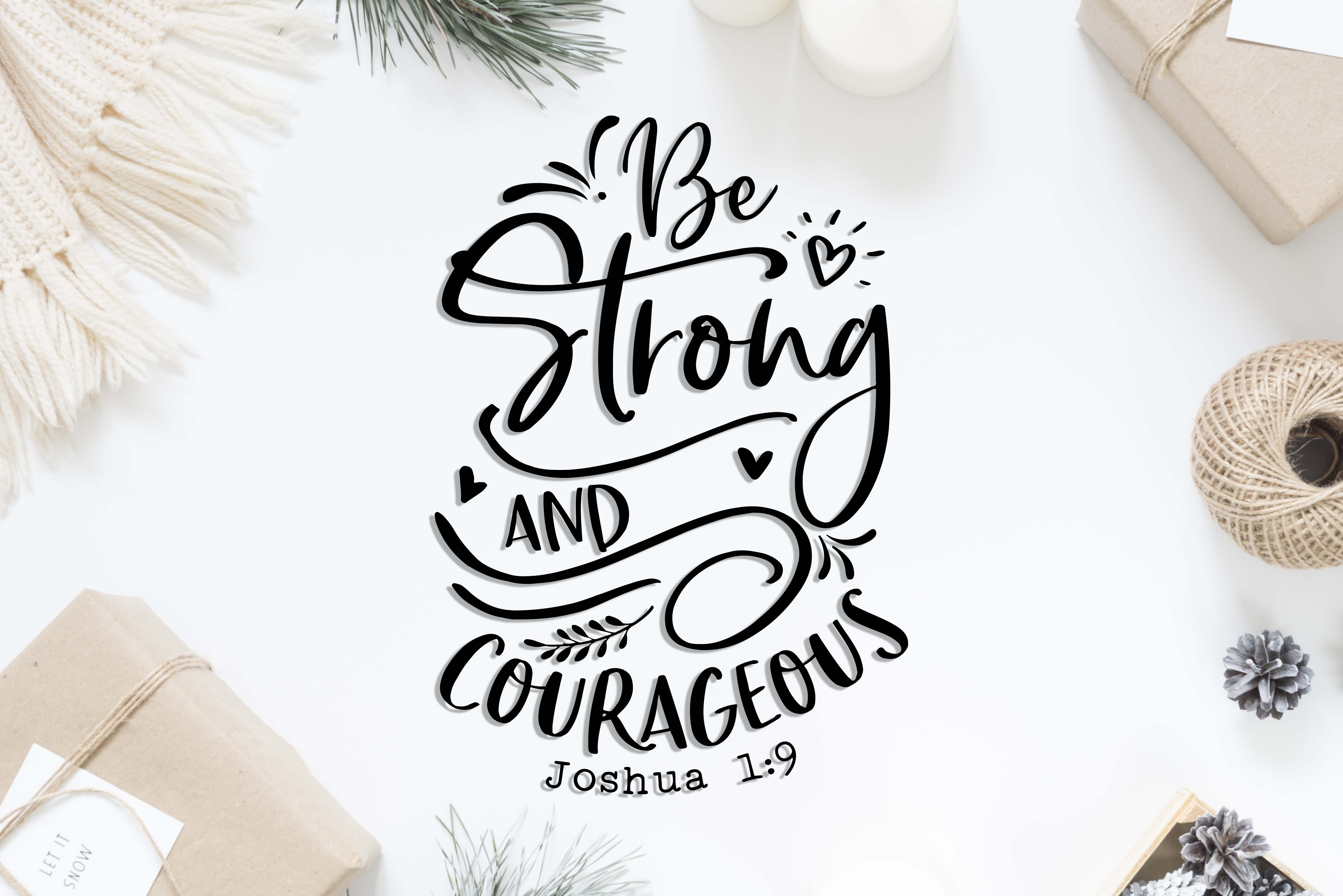 Be Strong And Courageous SVG DXF PNG EPS example image 2