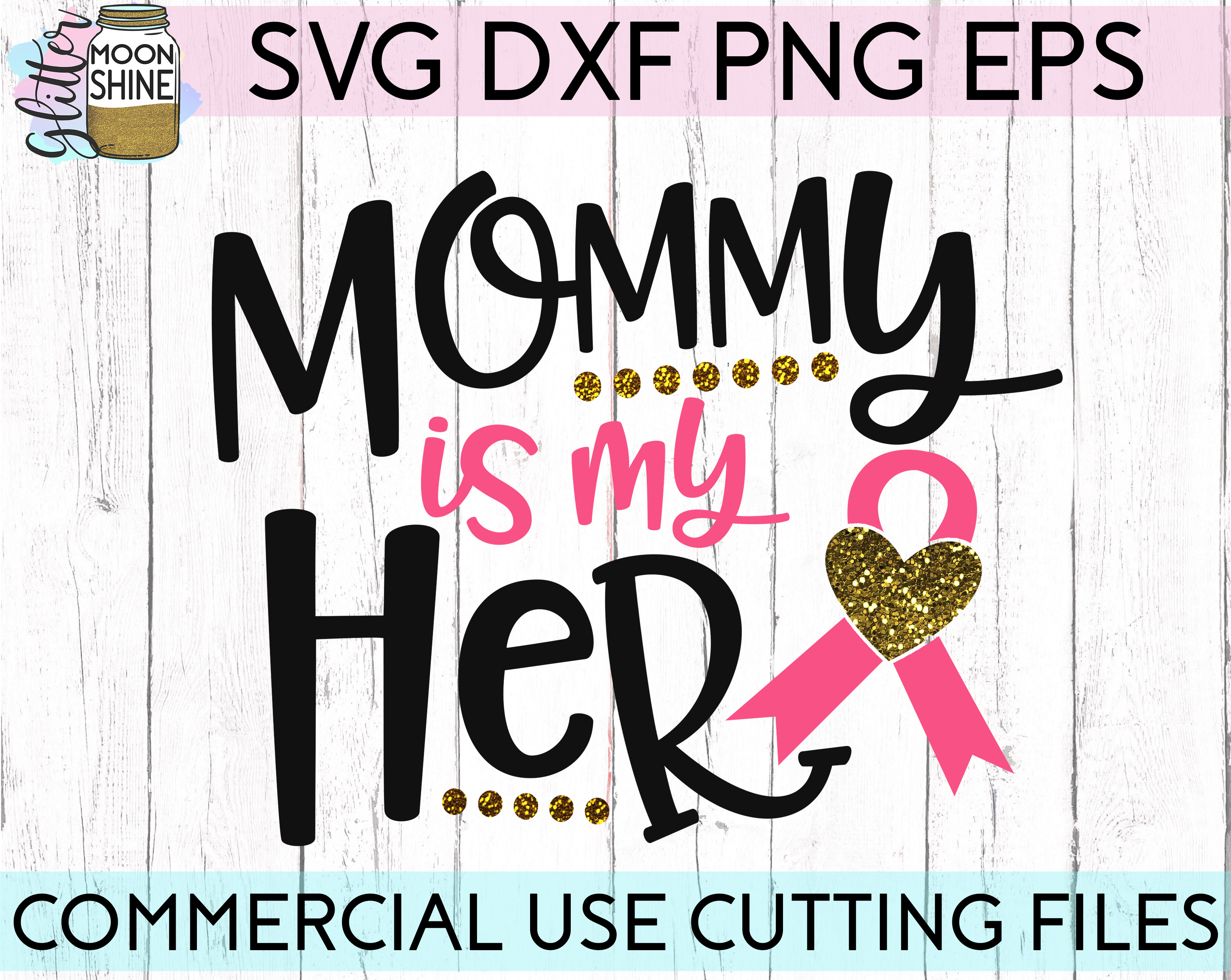 Mommy Is My Hero Awareness Ribbon SVG DXF PNG EPS Cutting Files example image 1