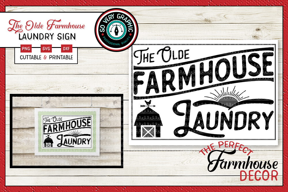 The Olde Farmhouse Laundry Sign SVG Cut File PNG Printable example image 1