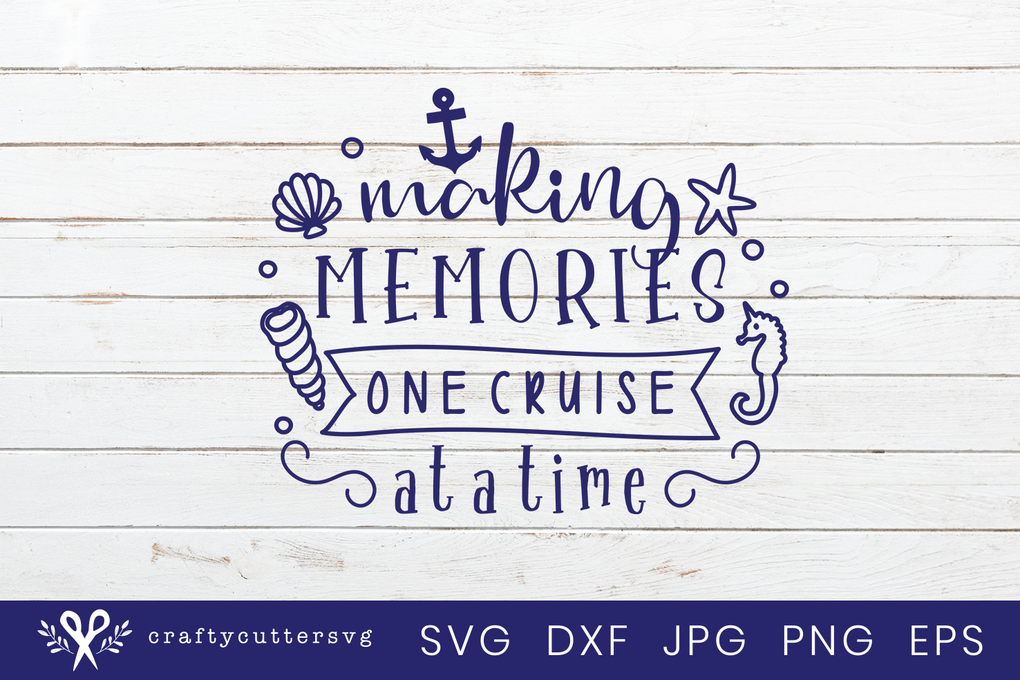 Making memories one cruise at a time Svg Cut File Clipart example image 2