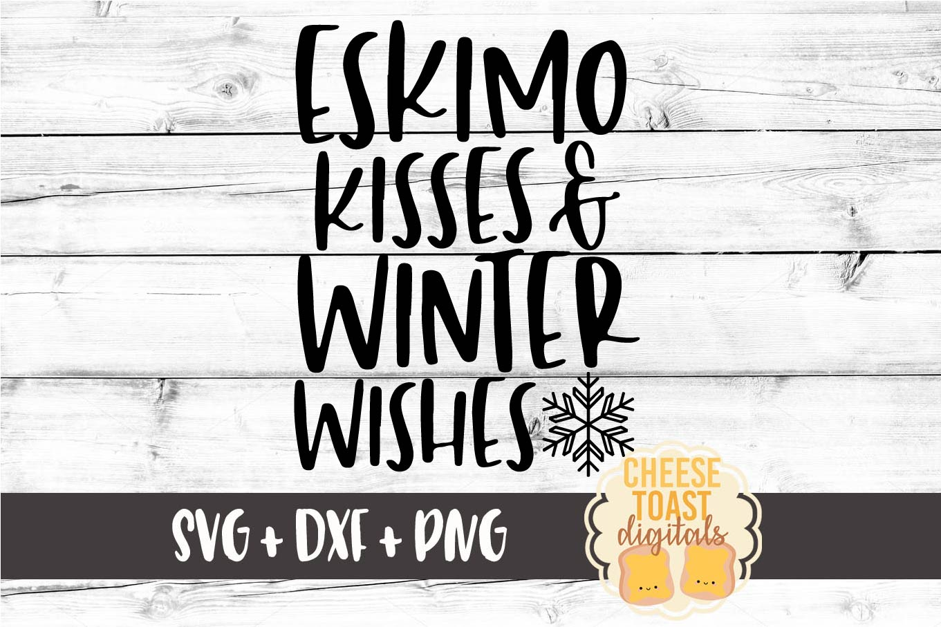 Eskimo Kisses and Winter Wishes - Christmas SVG Files example image 2
