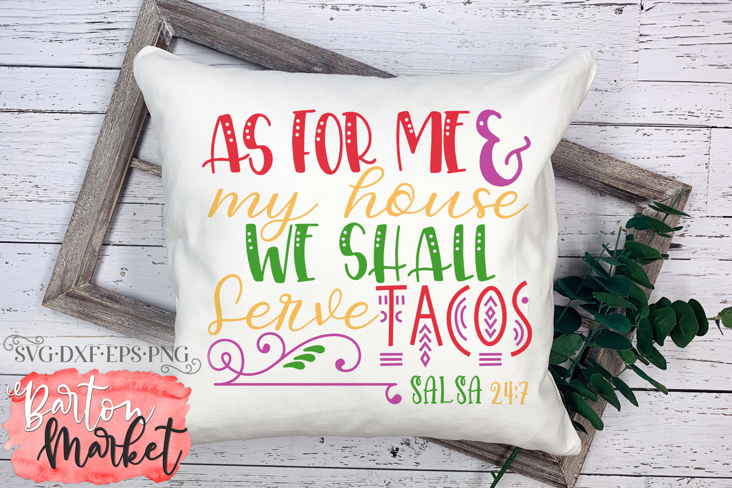 As For Me & My House We Shall Serve Tacos SVG DXF EPS PNG example image 3