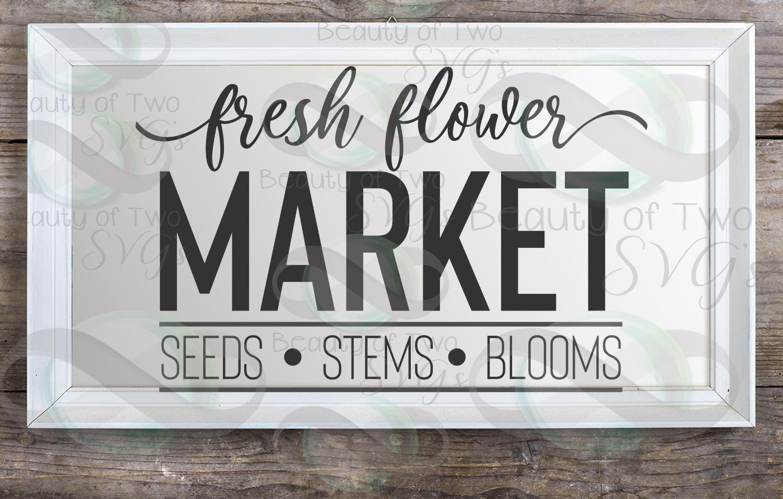 Farmhouse Fresh Flower market svg & png, flowers sign svg example image 2