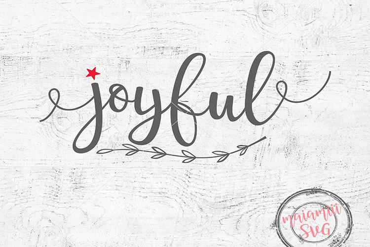 Joyful SVG Christmas SVG Winter Svg Joyful Cut File example image 1